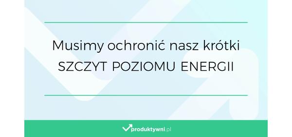 Poziom energii - chrońmy górkę